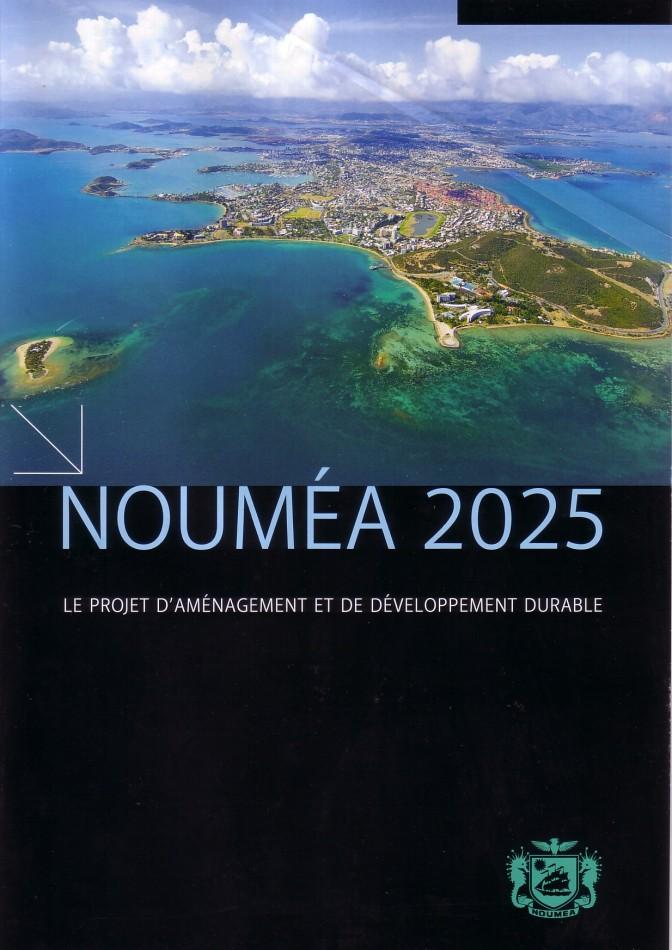NOUMEA 2025 – Le projet que je défends