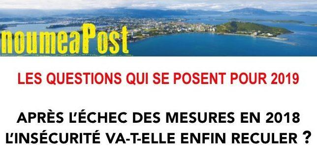 LA SÉCURITÉ DEMEURE L'ATTENTE MAJEURE DES CALÉDONIENS